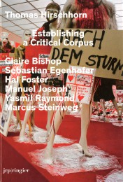Book cover Thomas Hirschhorn Establishing a Critical Corpus