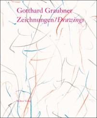 Gotthard Graubner: Zeichnungen / Drawings