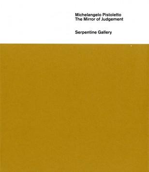 Michelangelo Pistoletto: The Mirror of Judgement