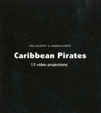 Paul McCarthy Caribbean Pirates cover