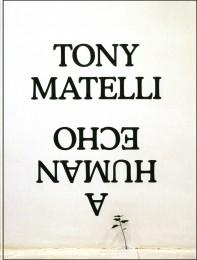 Tony Matelli A Human Echo cover image
