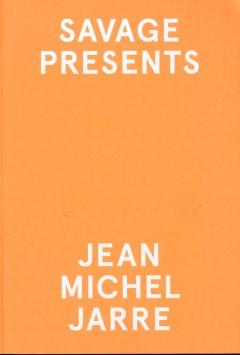 Savage Presents Jean Michel Jarre cover