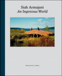 Siah Armajani An Ingenious World cover