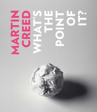 Martin Creed Whats the Point of it all cover