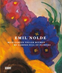 Emil Nolde My Garden Full of Flowers revised edition