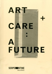 Art + Care A Future cover image