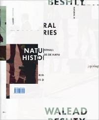 Walead Beshty Natural Histories Rev Ed