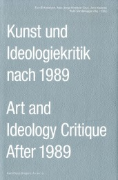 Art and Ideology Critique After 1989
