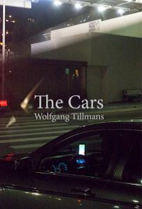 Wolfgang Tillmans The Cars cover image