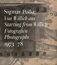 Sigmar Polke Starting from Willich