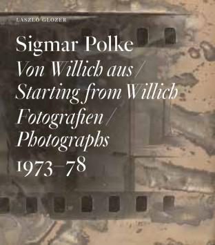 Sigmar Polke Starting from Willich