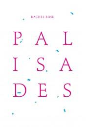 Rachel Rose Palisades